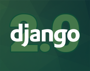 Django 2 0 - how will it change the Python development?