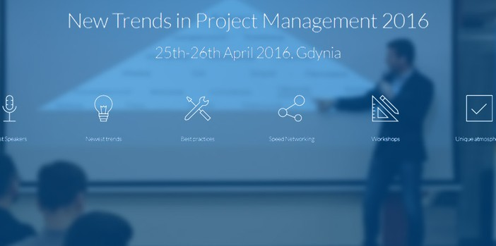 New Trends in Project Management 2016 - relacja z konferencji
