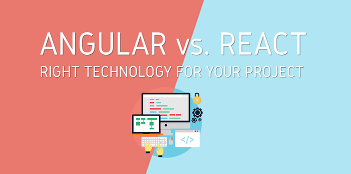 Anguar vs. React - choosing the right technology for your next project