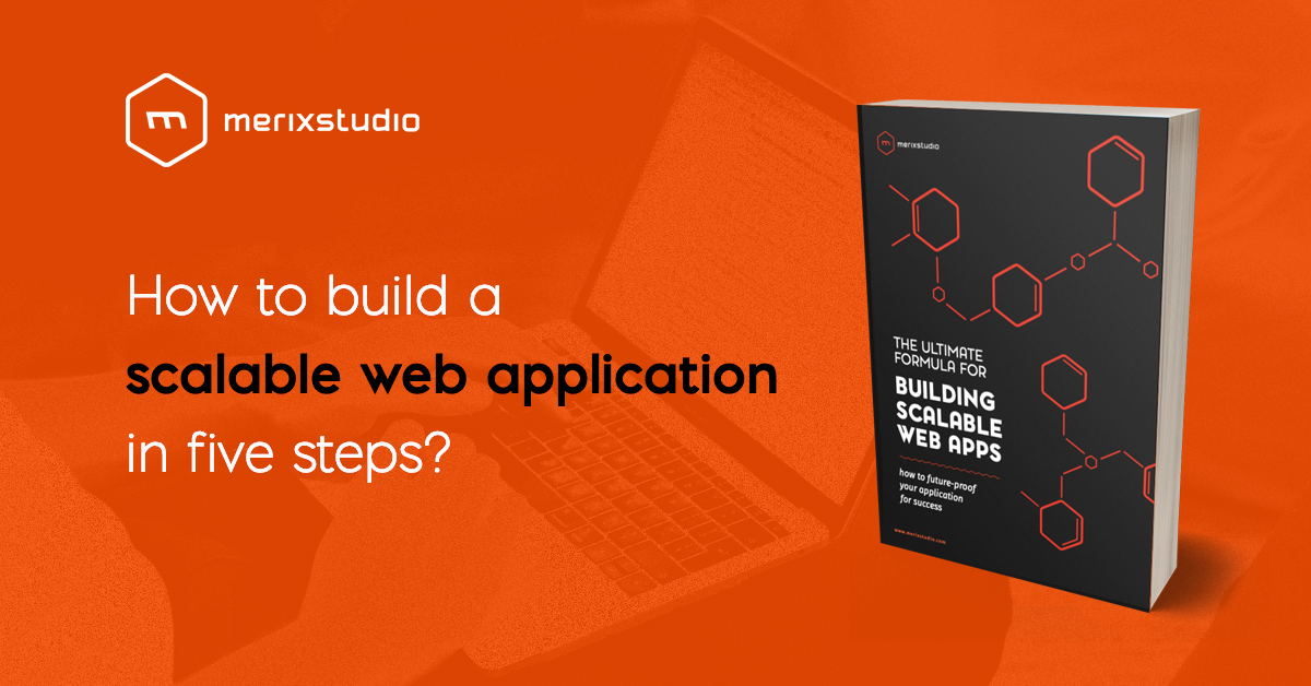 Read our ebook and learn how to build a scalable web app