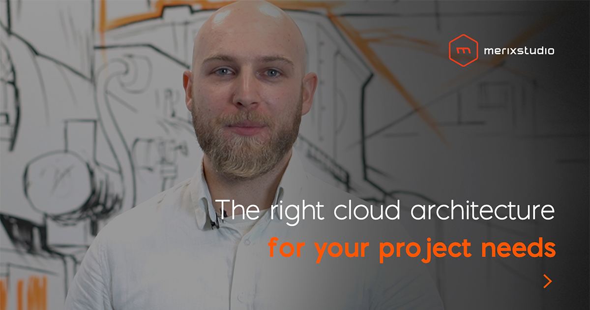 How to choose the right cloud architecture for your business?