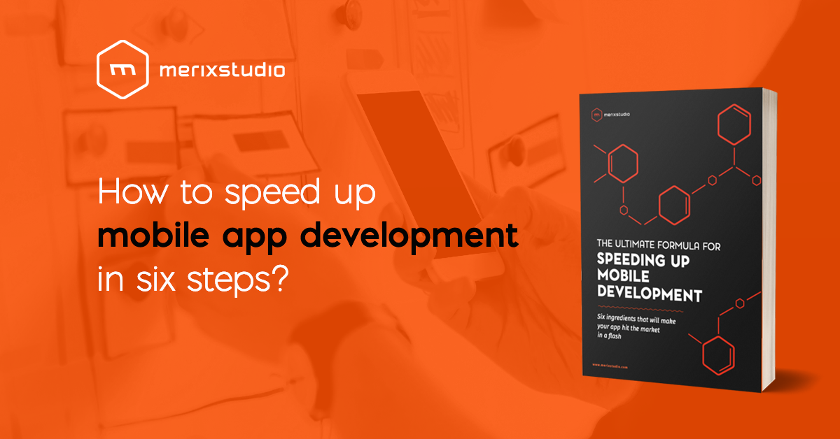Read our ebook and learn how to build your mobile app in a flash