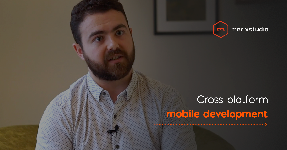 Why do our clients bet on cross-platform?