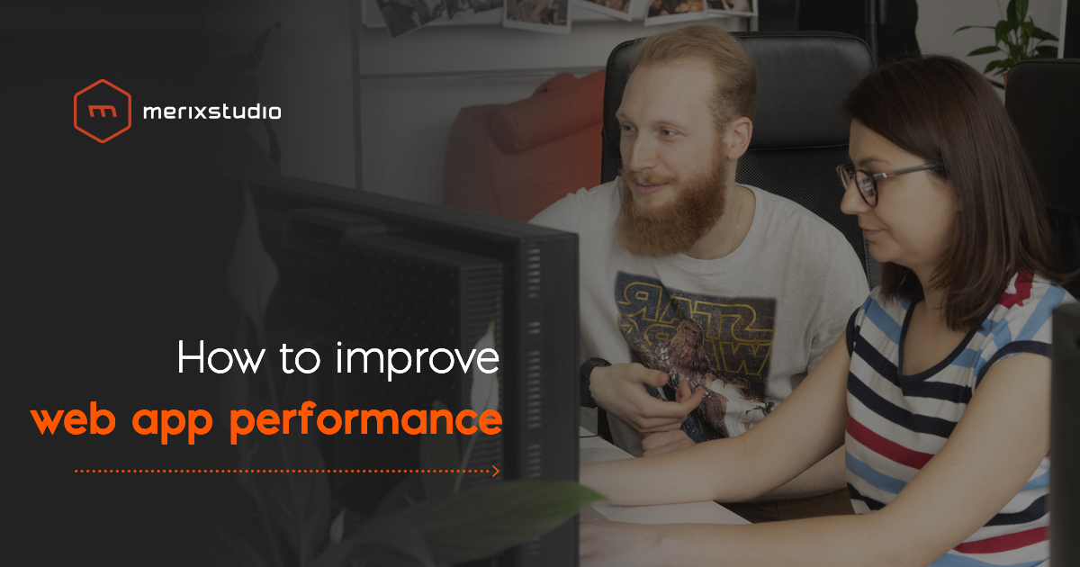Best practices for improving web app performance
