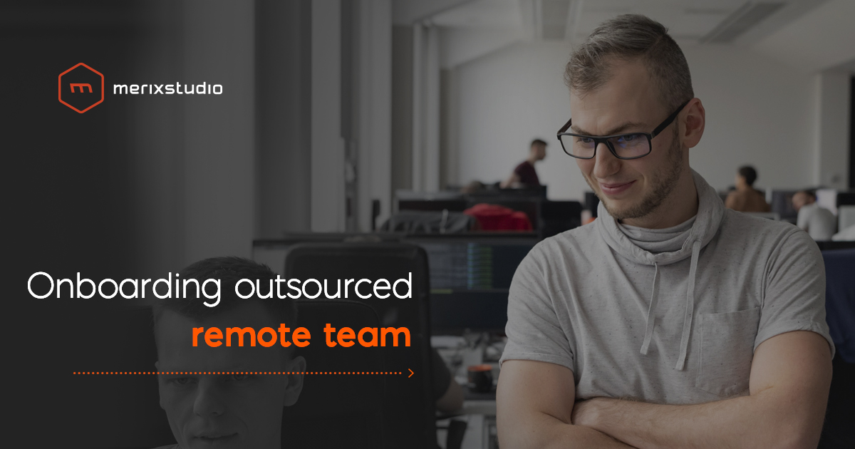 How to onboard an outsourced remote team