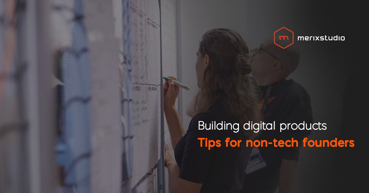 How to start building digital products when you are a non-tech founder?