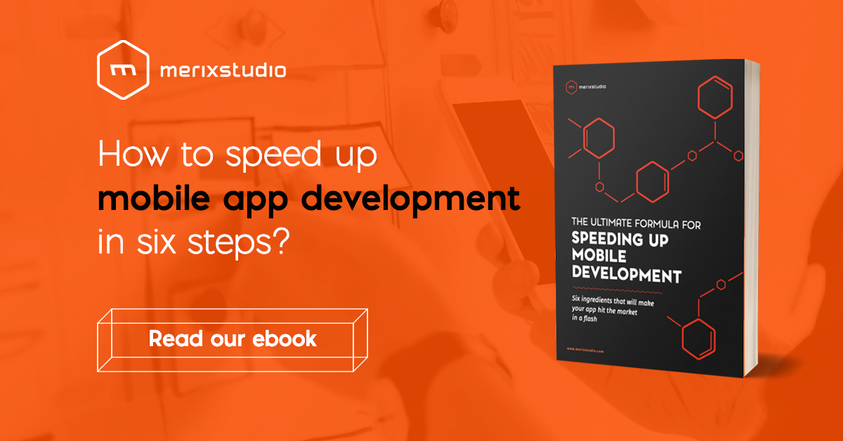 Speed up mobile development | Merixstudio ebook