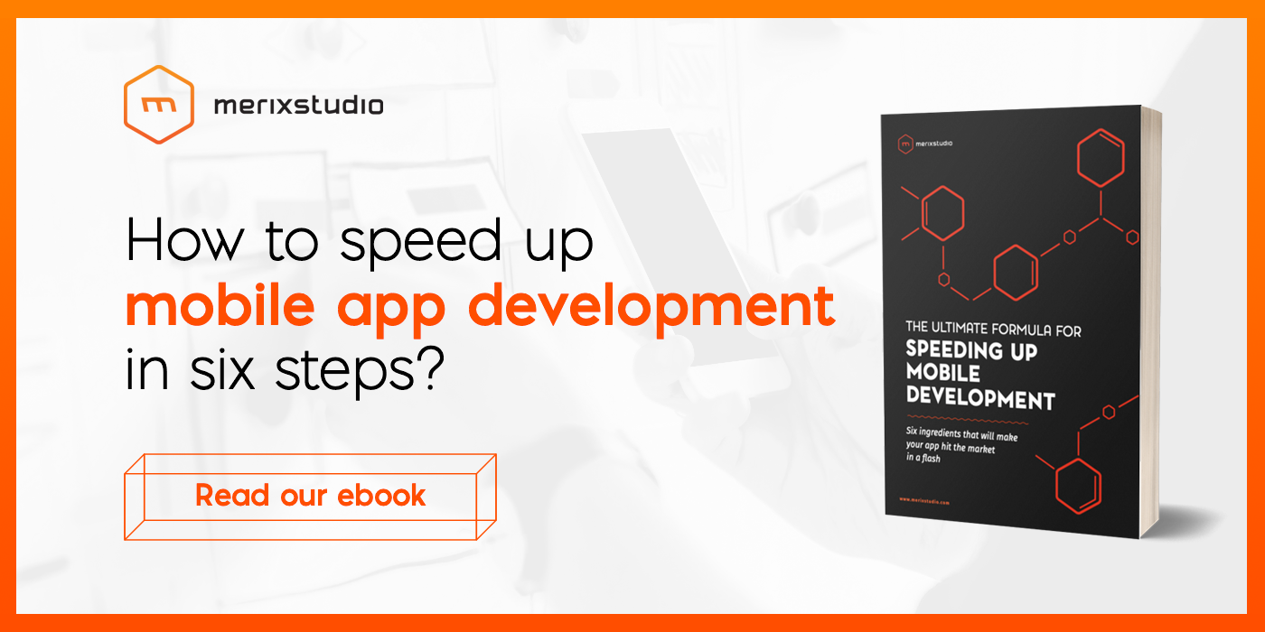 Speed up mobile app development - Merixstudio ebook