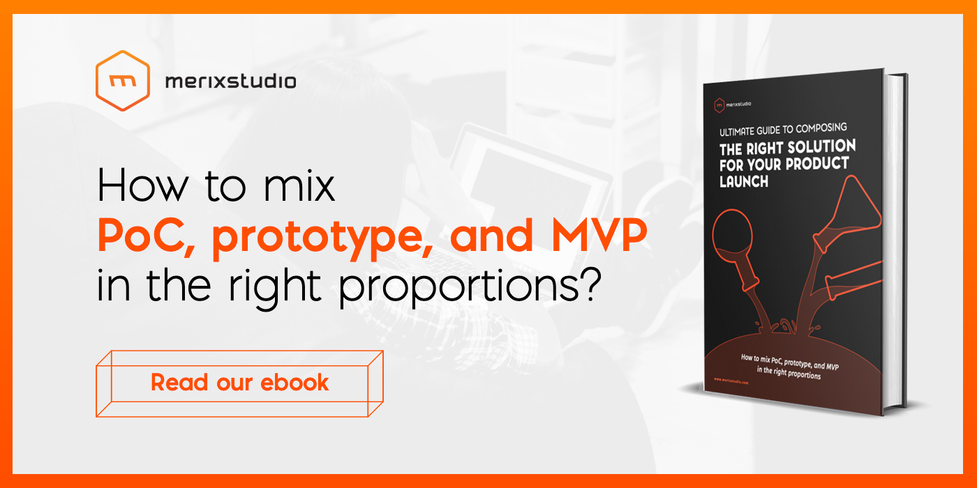 Merixstudio product launch ebook: MVP, PoC, prototype