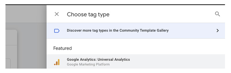 Universal Analytics option in the Choose Tag type selection