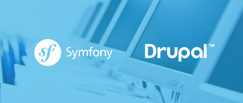 Drupal 8 is based on Symfony2